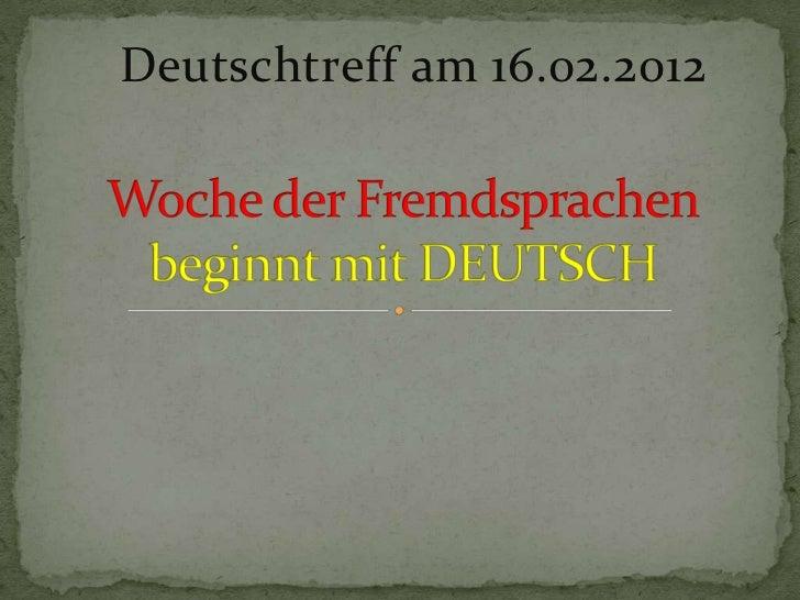 Deutschtreff am 16.02.2012