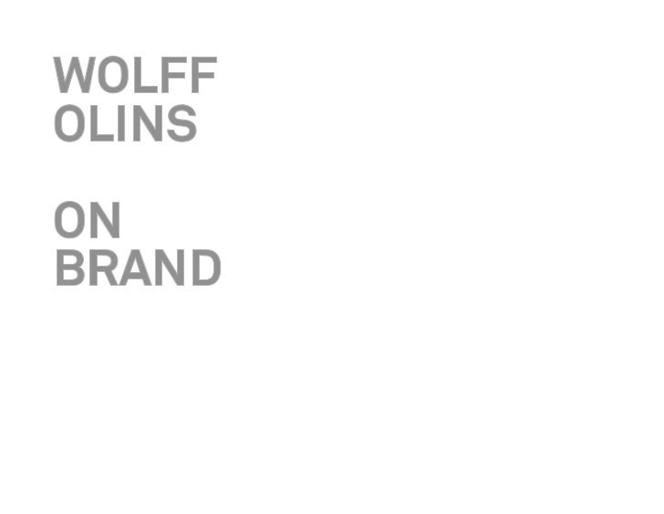 WOLFF OLINS ON BRAND 2011