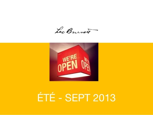We Are Open - été 2013