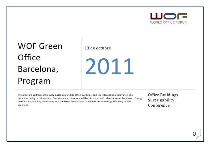 WOF Green                                                   13 de octubreOfficeBarcelona,Program                          ...