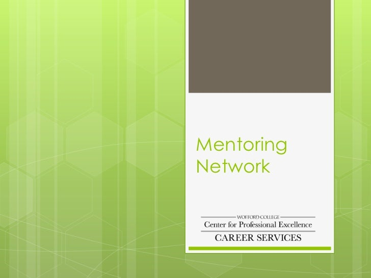 Wofford College Mentoring Network Guidelines for Students