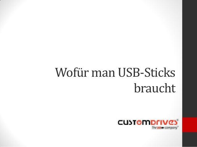 Wofür man USB-Sticks braucht
