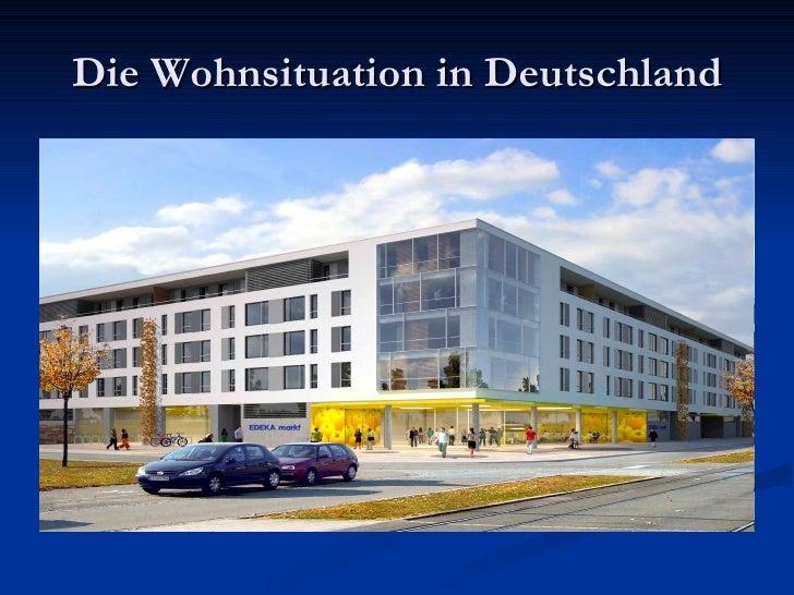 Die Wohnsituation in Deutschland