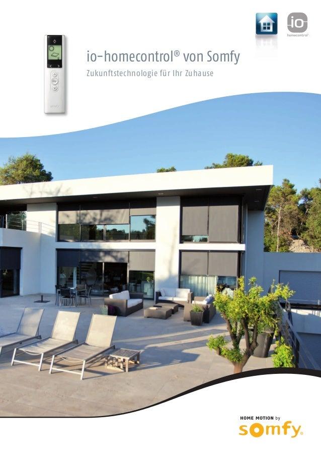 io-homecontrol® von Somfy Zukunftstechnologie für Ihr Zuhause