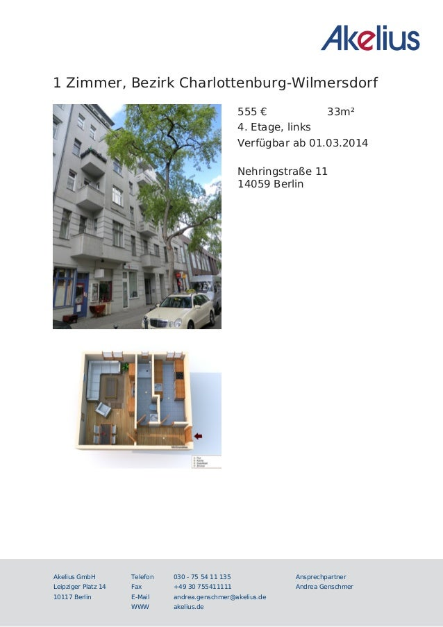 1 Zimmer, Bezirk Charlottenburg-Wilmersdorf 555 € 33m² 4. Etage, links Verfügbar ab 01.03.2014 Nehringstraße 11 14059 Berl...