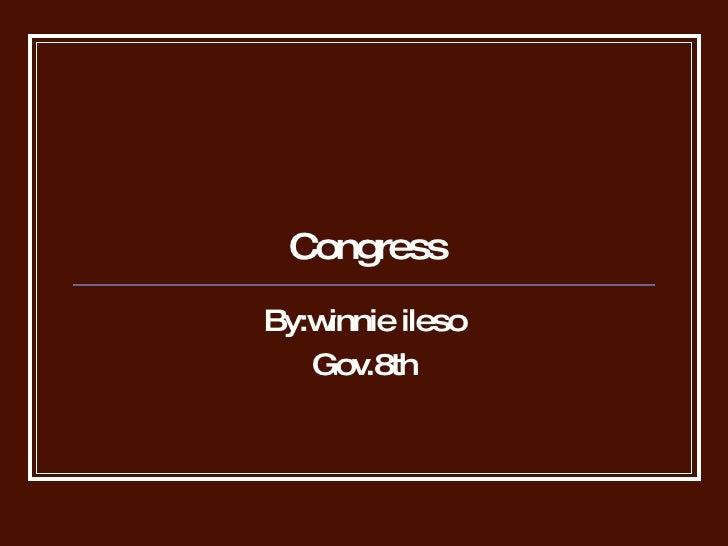 Congress By:winnie ileso Gov.8th