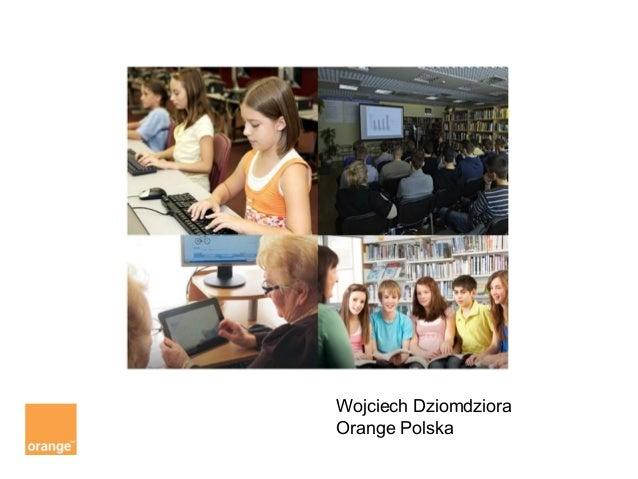 Wojciech dziomdziora, orange, key projects director (pl)