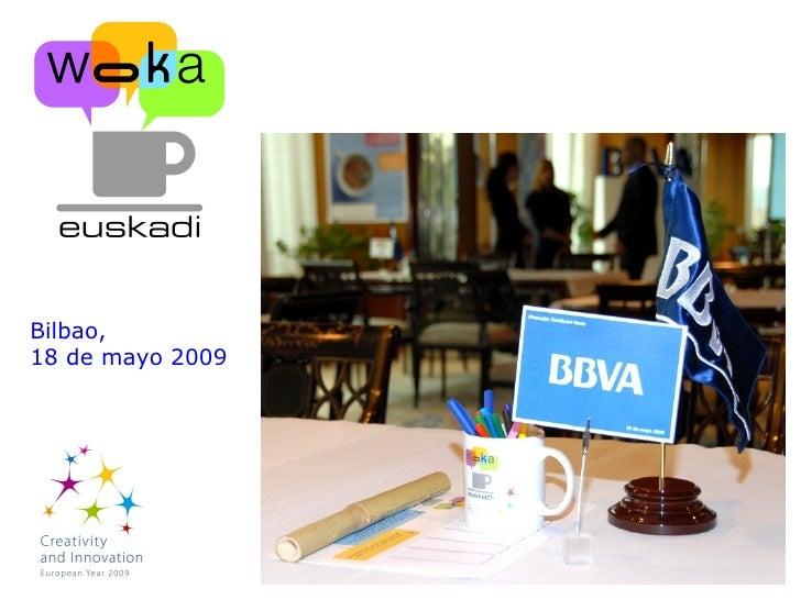 Woka Cafe en BBVA , 18 mayo, 2009