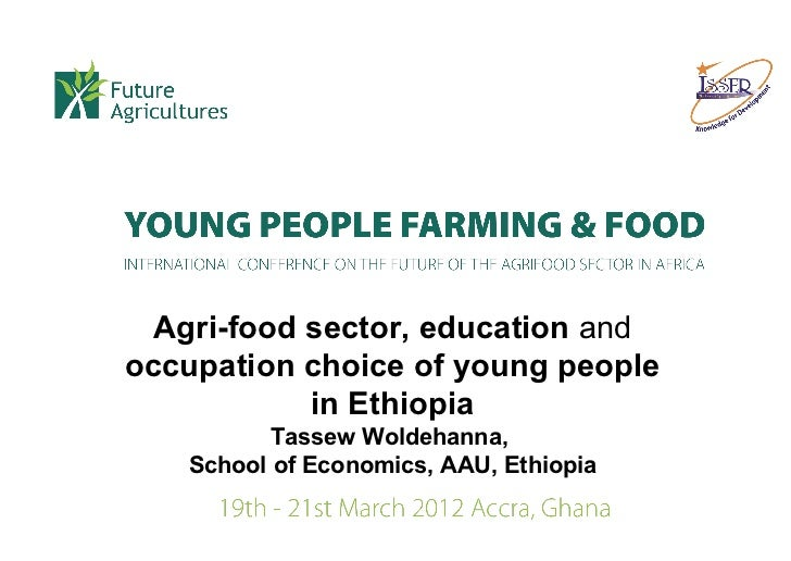 Woldehanna Agri-food sector, education and occupation choice of young people in ethiopia