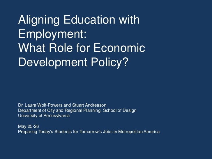 Aligning Education with Employment: What Role for Economic Development Policy?