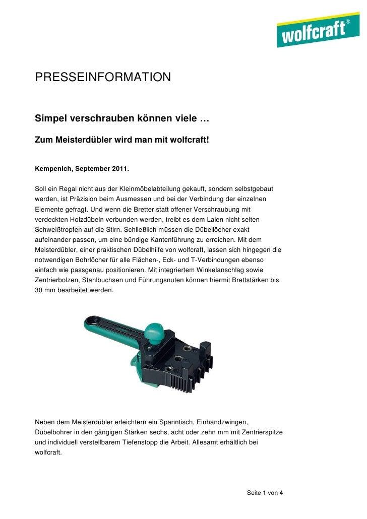 PRESSEINFORMATIONSimpel verschrauben können viele …Zum Meisterdübler wird man mit wolfcraft!Kempenich, September 2011.Soll...