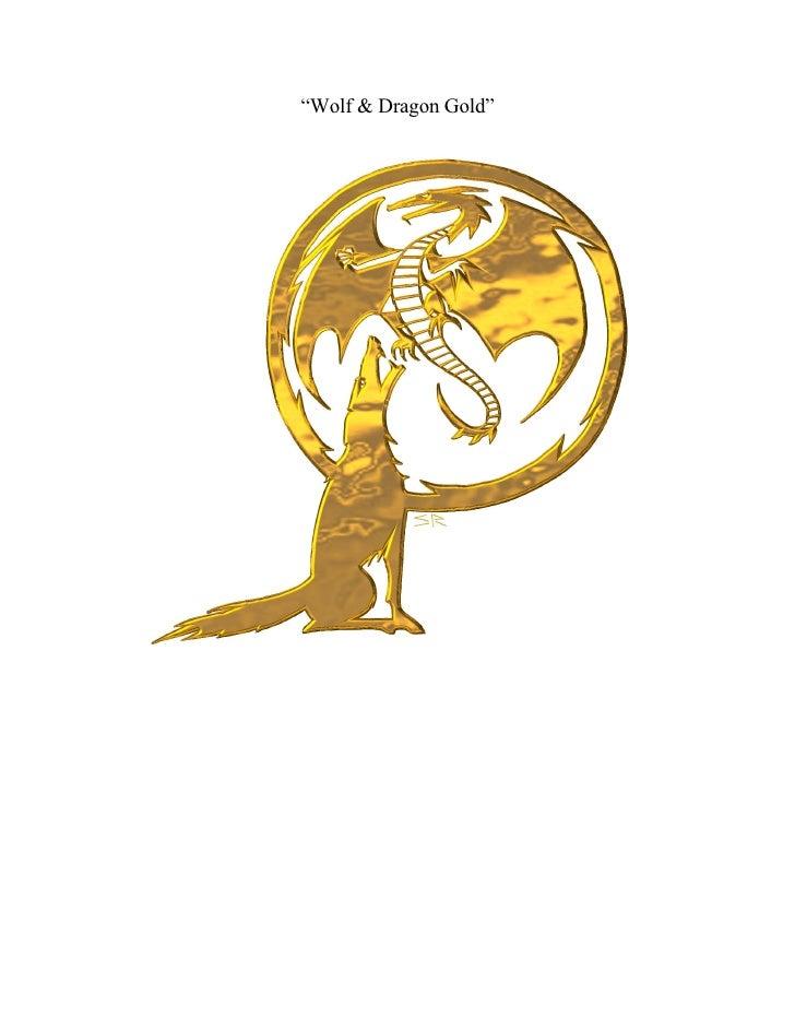 Wolf & Dragon Gold