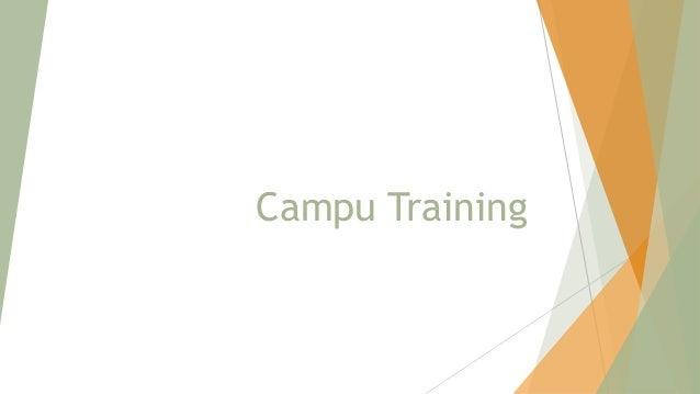 Campu Training