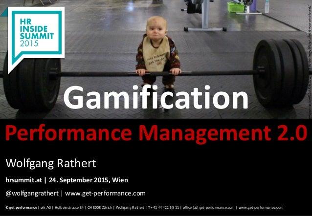 © get performance | www.get-performance.com | Seite 1 Gamification Performance Management 2.0 © get performance | pik AG |...