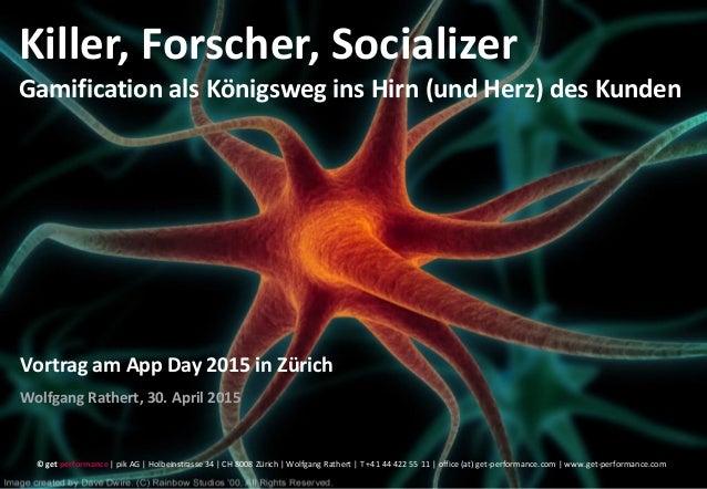 © get performance | www.get-performance.com | Seite 1 Killer, Forscher, Socializer Gamification als Königsweg ins Hirn (un...