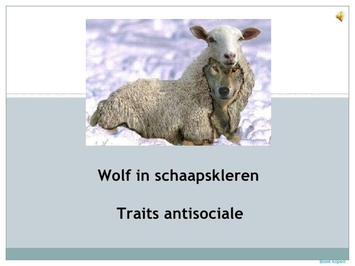 Wolf in schaapskleren Traits antisociale Boek kopen
