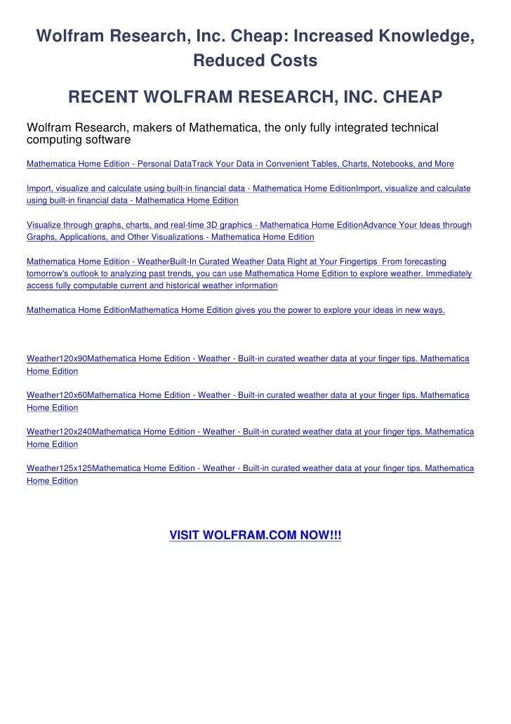 Wolfram Research, Inc. Cheap: Increased Knowledge,                   Reduced Costs           RECENT WOLFRAM RESEARCH, INC....