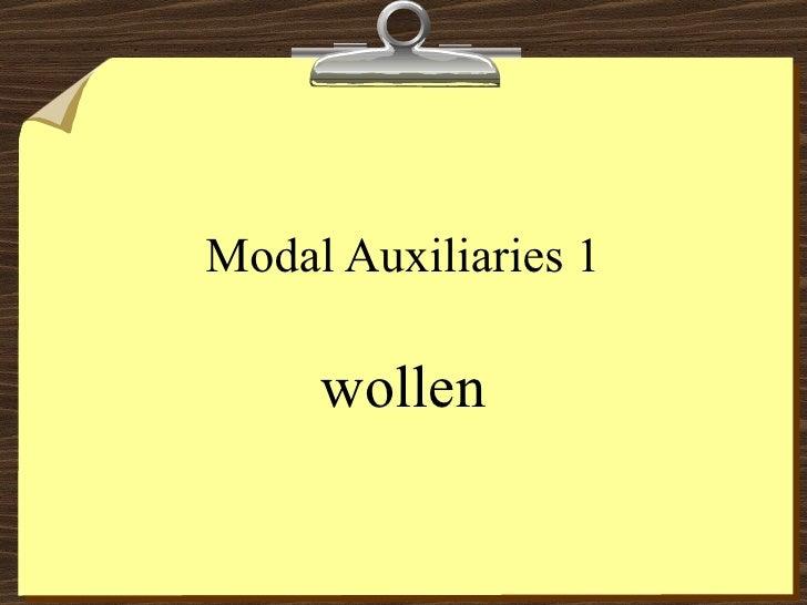 Modal Auxiliaries 1 wollen