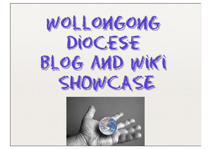 Wollongong    Diocese Blog and Wiki   SHOWCASE