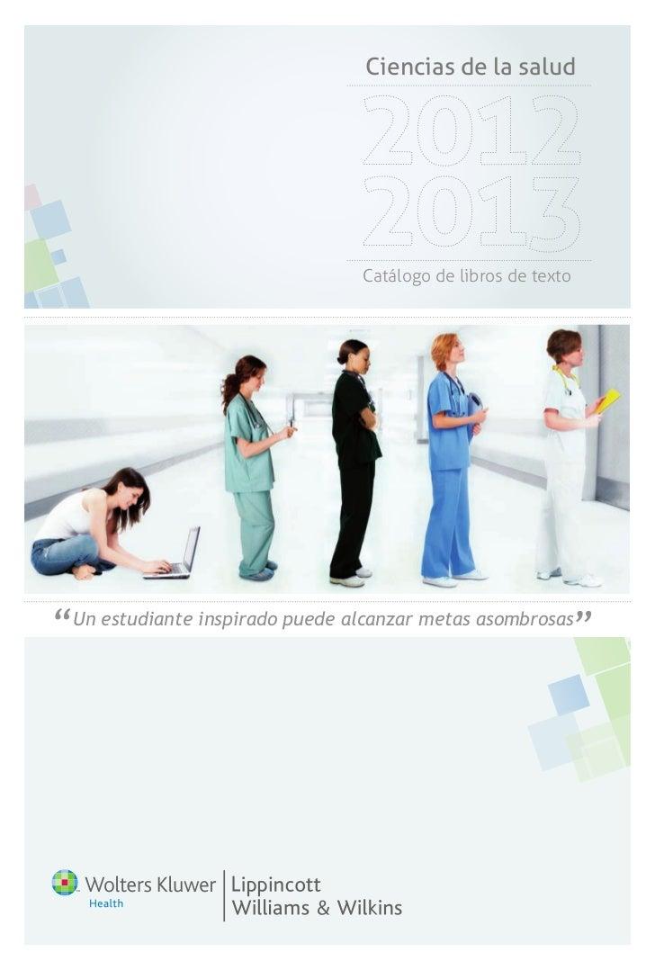 """Ciencias de la salud                                 Catálogo de libros de texto"""" Un estudiante inspirado puede alcanzar m..."""