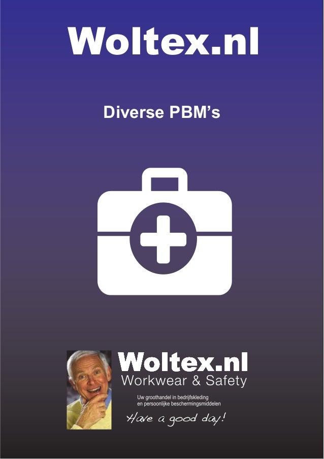 Catalogus PBMs - Persoonlijke Bescherming Middelen van Woltex.nl Workwear & Safety