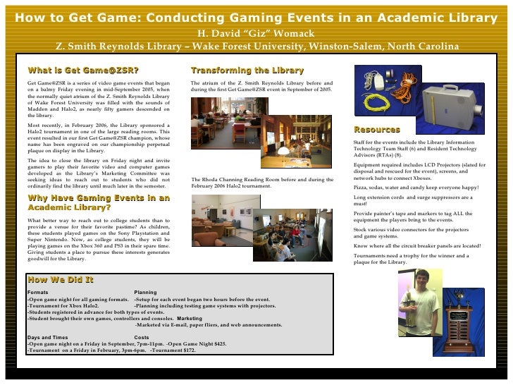 """How to Get Game: Conducting Gaming Events in an Academic Library H. David """"Giz"""" Womack  Z. Smith Reynolds Library – Wake F..."""