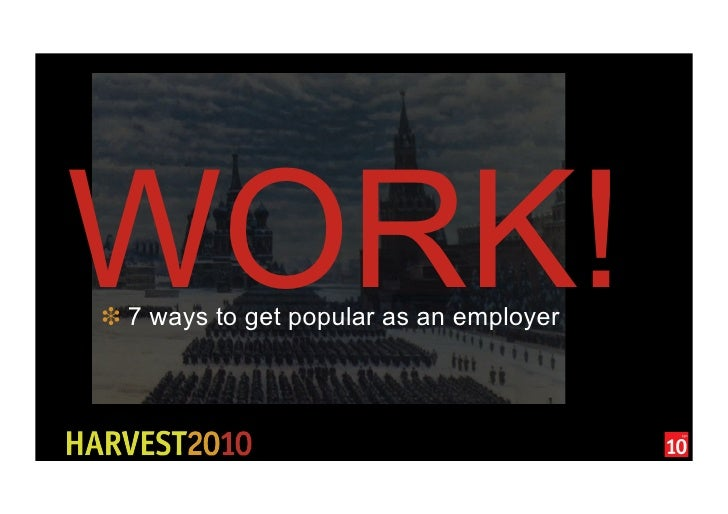 WORK! ❉ 7 ways to get popular as an employer
