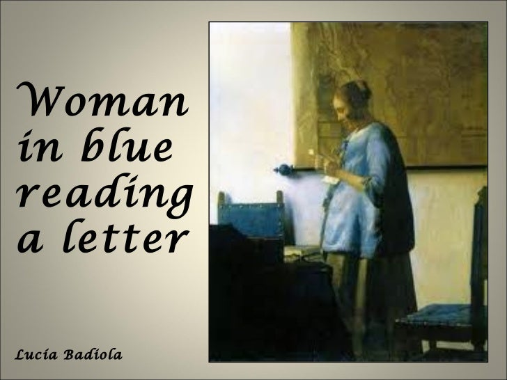 Woman in blue reading a letter Lucía Badiola