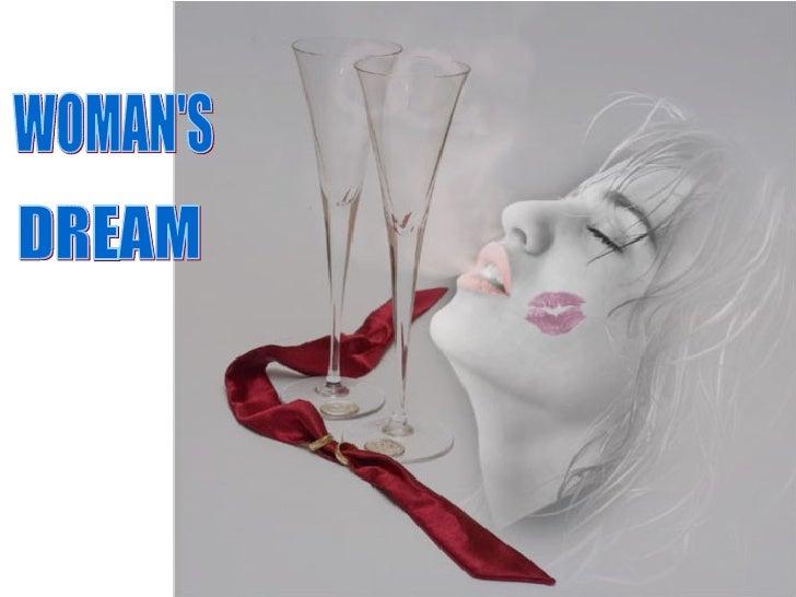 Woman's  dreams