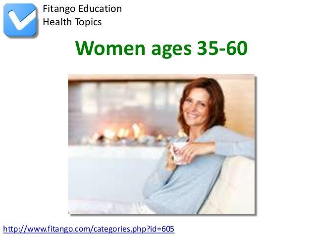 http://www.fitango.com/categories.php?id=605Fitango EducationHealth TopicsWomen ages 35-60