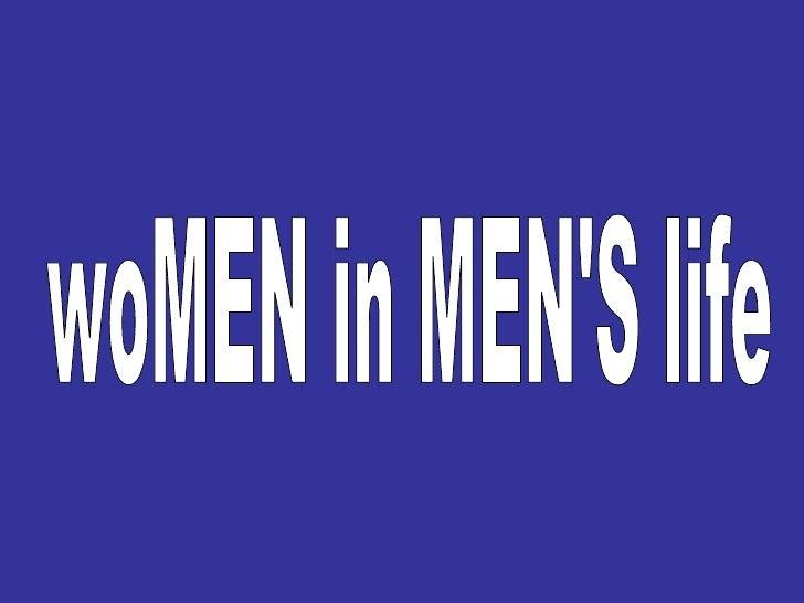 Women In Mens Life