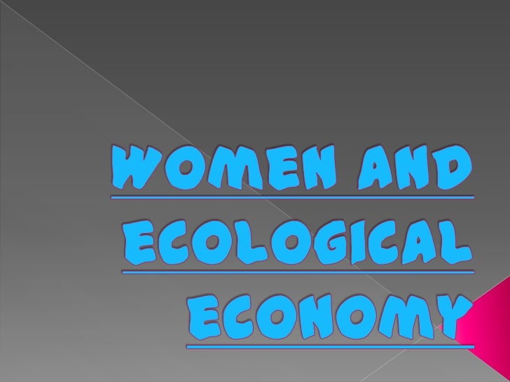 Women and ecological economy<br />
