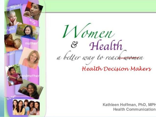 Webinar: January 11, 2012 Women and Health: Reaching Health Decision Makers