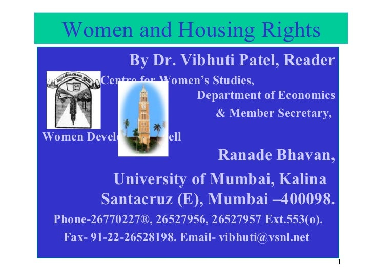 Women and Housing Rights By Dr. Vibhuti Patel, Reader Centre for Women's Studies,  Department of Economics & Member Secret...
