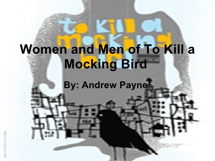 Women And Men Of To Kill A Mocking