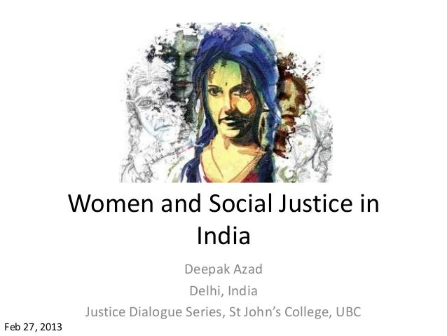 Women and Social Justice in                        India                                 Deepak Azad                      ...