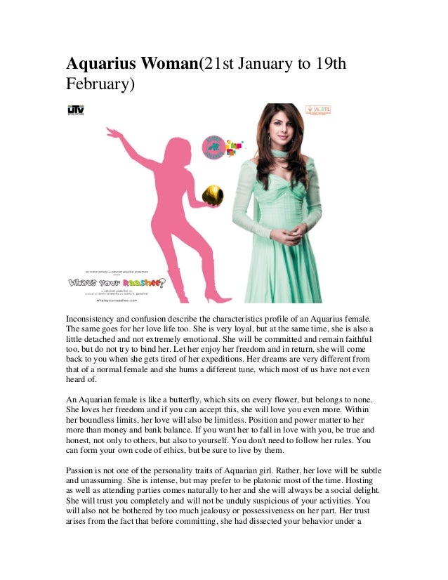 Aquarius Woman(21st January to 19th February)  Inconsistency and confusion describe the characteristics profile of an Aqua...