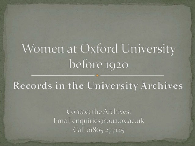 Women at Oxford University before 1920 by Sian Astill