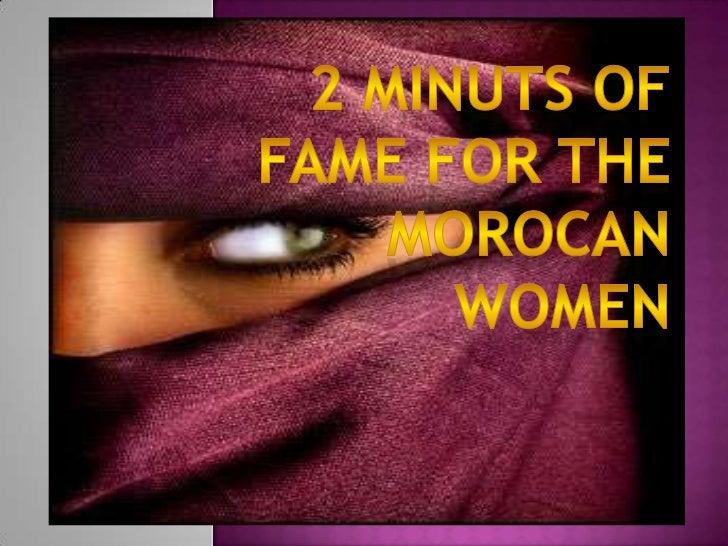 2 Minuts of fameforthemorocanwomen<br />