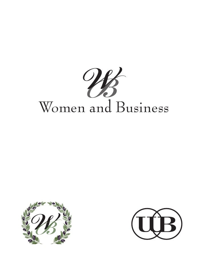Women and Business     ath was selected due to at it represents: female wisdom and unification The interlockingof womenwel...