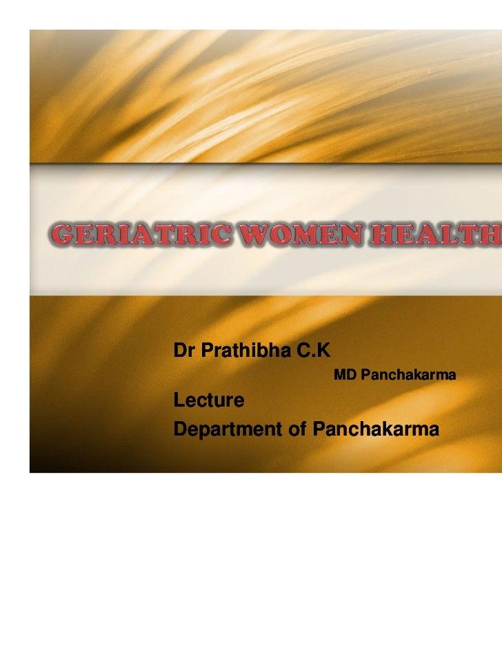 Dr Prathibha C.K                   MD PanchakarmaLectureDepartment of Panchakarma
