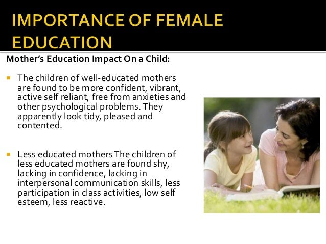 importance of male education Women with lower levels of education increased awareness of the importance of preconception hasstedt k and gold rb, moving forward: family planning in.