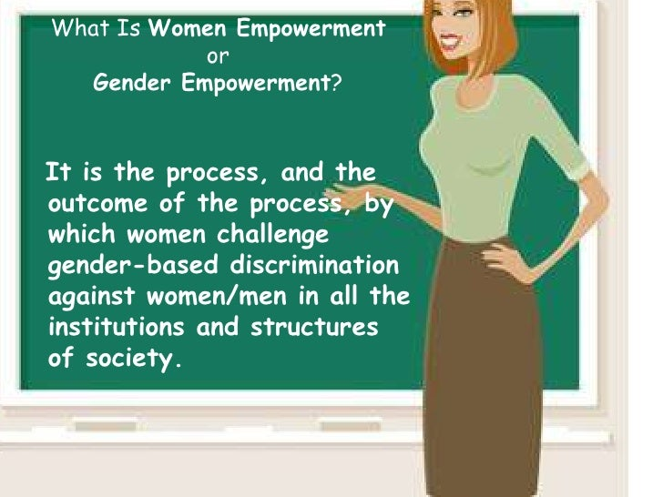 essay on educating women is empowering them Essay on empowerment through education (essay on literacy and women's empowerment pg from all over the world and provides them.