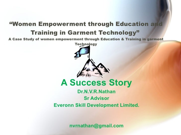 """"""" Women Empowerment through Education and Training in Garment Technology""""  A Case Study of women empowerment through Educa..."""
