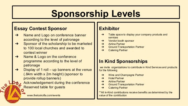 sponsorship essay Sponsorship is a business method for communicating and marketing which, in the short and long term, has the aim of contributing to the sponsor's brand awareness and image, as well as increasing the sponsor's sales.