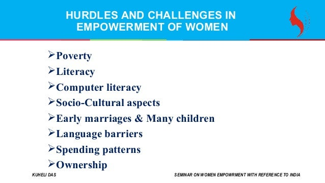 women empowerment challenge and prospects Prospects and challenges for women empowerment in information and communication technologies dr vandana rathore associate professor, school of.