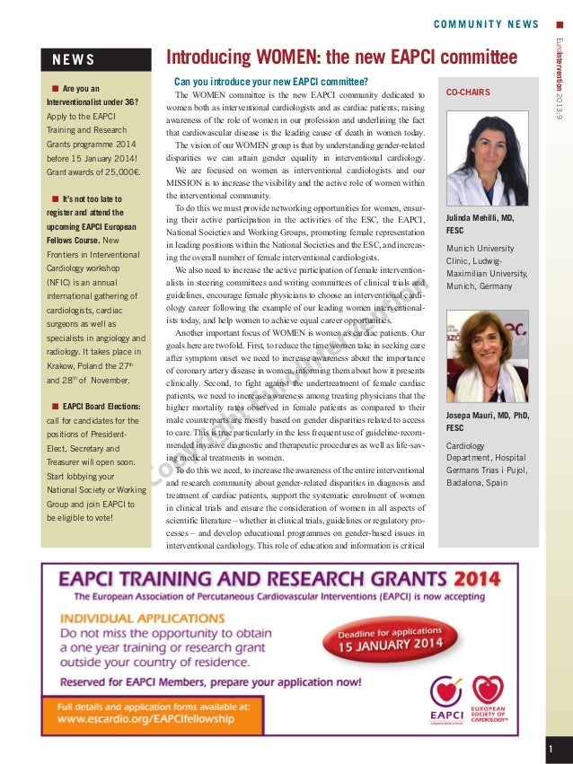 COMMUNITY NEWS  ■■ Are you an Interventionalist under 36? Apply to the EAPCI Training and Research Grants programme 2014 b...