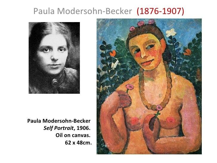 Paula Modersohn-Becker  (1876-1907) Paula Modersohn-Becker  Self Portrait , 1906.  Oil on canvas.  62 x 48cm.