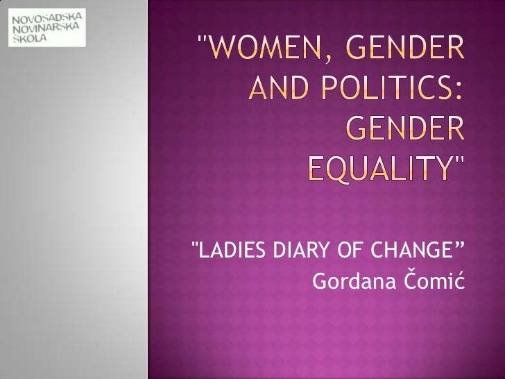 """LADIES DIARY OF CHANGE""            Gordana Čomić"