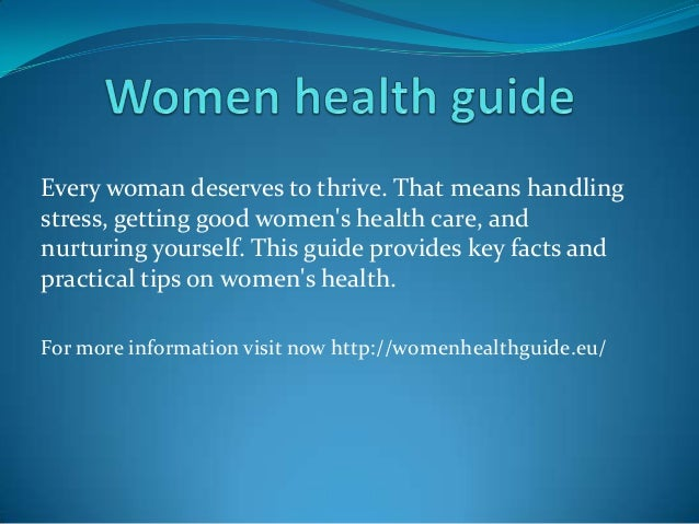 Every woman deserves to thrive. That means handling stress, getting good women's health care, and nurturing yourself. This...